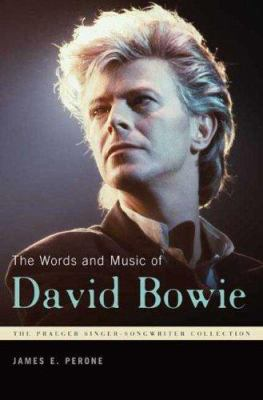 The Words and Music of David Bowie 9780275992453