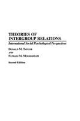 Theories of Intergroup Relations: International Social Psychological Perspectives Second Edition 9780275946357