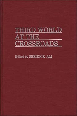 Third World at the Crossroads 9780275930578