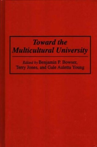 Toward the Multicultural University 9780275947675