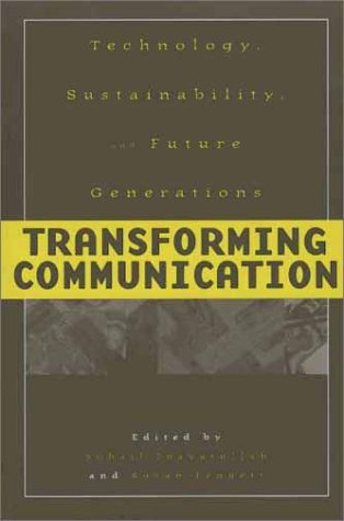Transforming Communication: Technology, Sustainability, and Future Generations 9780275975401