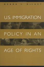U.S. Immigration Policy in an Age of Rights