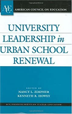 University Leadership in Urban School Renewal 9780275980955