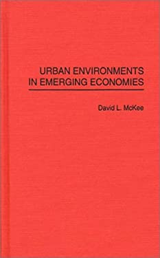 Urban Environments in Emerging Economies 9780275949389