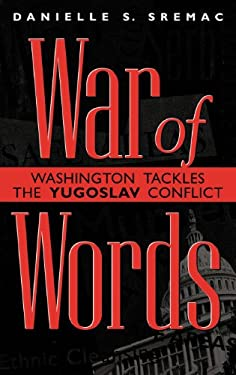 Using Internet Primary Sources to Teach Critical Thinking Skills in History: Washington Tackles the Yugoslav Conflict 9780275966096