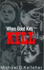 When Good Kids Kill