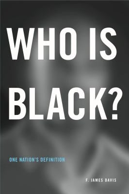 Who is Black?: One Nation's Definition 9780271021720