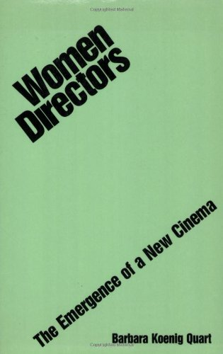 Women Directors : The Emergence of a New Cinema