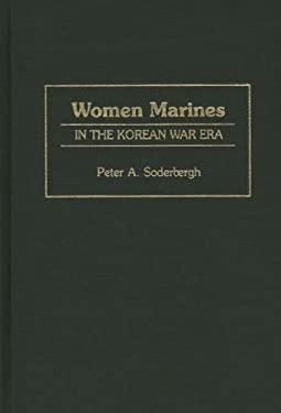 Women Marines in the Korean War Era 9780275948276