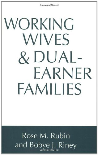 Working Wives and Dual-Earner Families 9780275953386