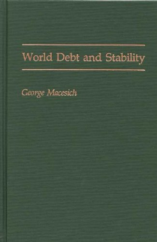World Debt and Stability 9780275936693