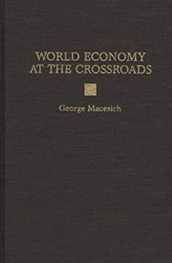 World Economy at the Crossroads 9780275959029