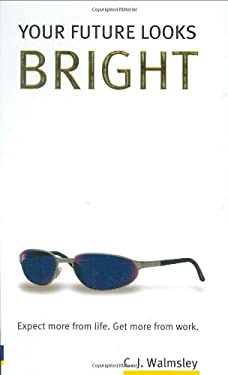 Your Future Looks Bright 9780273701729