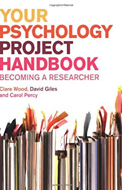 Your Psychology Project Handbook: Becoming a Researcher 9780273715566