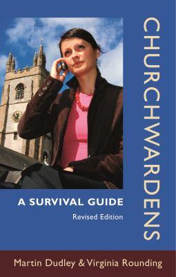 Churchwardens: A Survival Guide 9780281060924