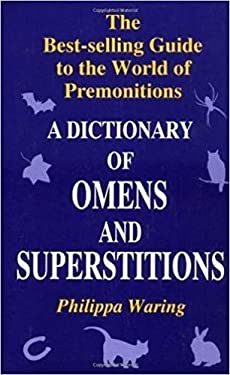 A Dictionary of Omens and Superstitions 9780285633964