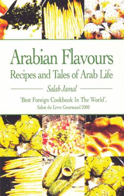 Arabian Flavours: Recipes and Tales of Arab Life 9780285637184
