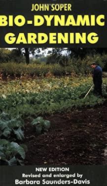 Bio-Dynamic Gardening 9780285632790