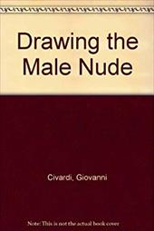 Drawing the Male Nude 822912