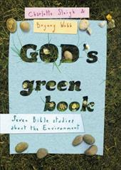 God's Green Book: What Does the Bible Say about Environmental Issues?