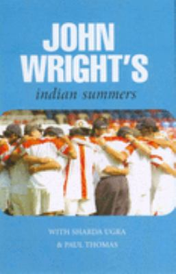 John Wright's Indian Summers 9780285637955