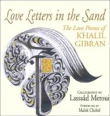 Love Letters in the Sand: The Love Poems of Khalil Gibran 9780285637214
