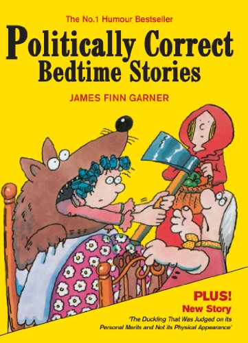 Politically Correct Bedtime Stories 9780285640412