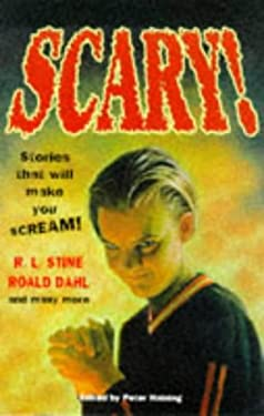 Scary!: Stories That Will Make You Scream 9780285634497