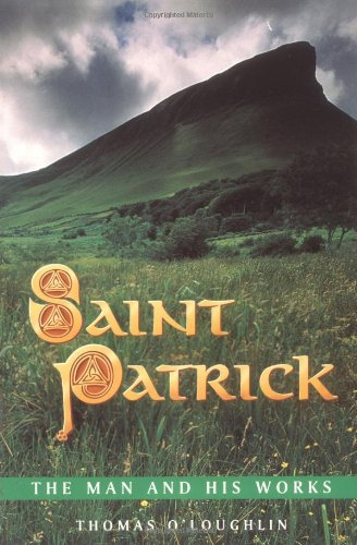 Saint Patrick - The Man and His Works 9780281052110