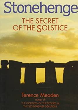 Stonehenge: The Secret of the Solstice 9780285633643