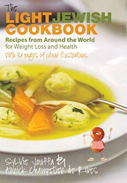 The Light Jewish Cookbook: Recipes from Around the World for Weight Loss and Health 9780285638419
