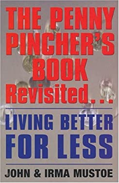 The Penny Pincher's Book Revisited: Living Better for Less 9780285637979
