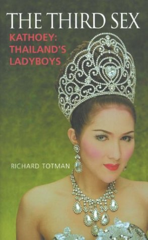 The Third Sex: Kathoey: Thailand's Ladyboys 9780285636682