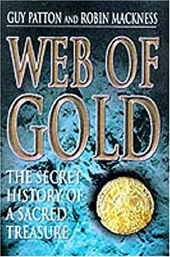 Web of Gold: The Secret History of Sacred Treasures