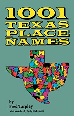 1001 Texas Place Names 9780292760165
