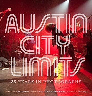 Austin City Limits: 35 Years in Photographs 9780292723115