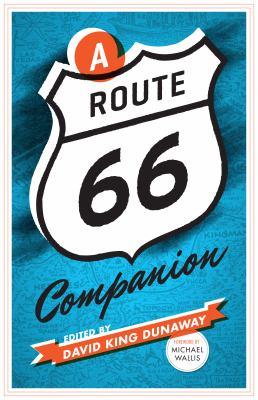 A Route 66 Companion 9780292726604