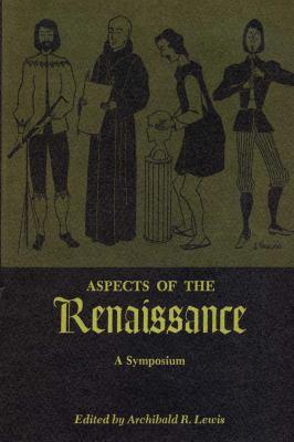 Aspects of the Renaissance - Lewis, Archibald R.