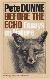 Before the Echo: Essays on Nature 13972995