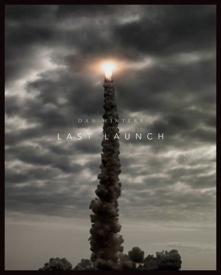 Last Launch: Discovery, Endeavor, Atlantis 9780292739635