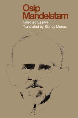 Osip Mandelstam: Selected Essays 9780292741454