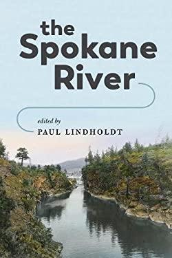 The Spokane River (Samuel and Althea Stroum Books)