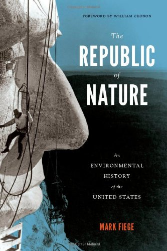 The Republic of Nature: An Environmental History of the United States 9780295991672