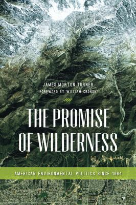 The Promise of Wilderness 9780295991757