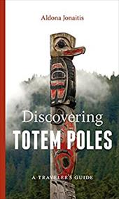 Discovering Totem Poles: A Traveler's Guide