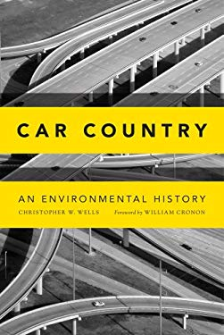 Car Country: An Environmental History 9780295992150