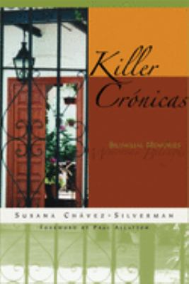 Killer Cronicas: Bilingual Memories - Chavez-Silverman, Susana / Allatson, Paul