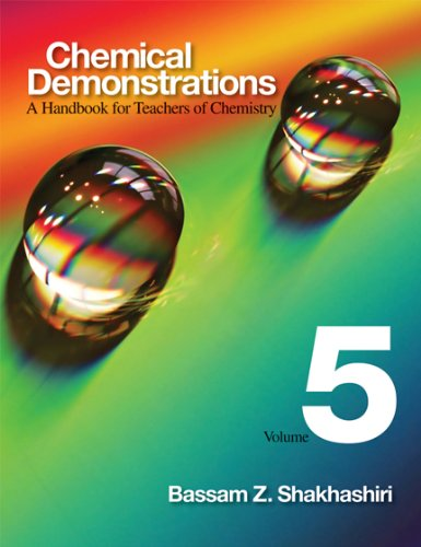 Chemical Demonstrations, Volume 5: A Handbook for Teachers of Chemistry 9780299226503
