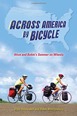 Across America by Bicycle: Alice and Bobbi's Summer on Wheels 9780299248840
