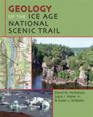 Geology of the Ice Age National Scenic Trail 9780299284848